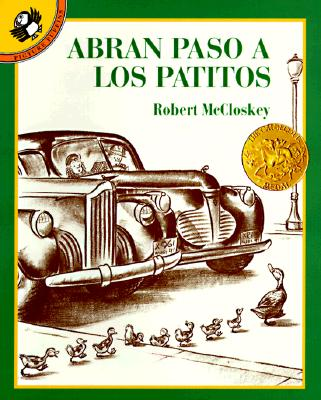 Abran Paso a Los Patitos / Make Way for Ducklings By McCloskey, Robert/ Blanco, De Osvaldo (TRN)/ Blanco, Osvaldo