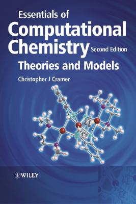 Essentials Of Computational Chemistry By Cramer, Christopher J.