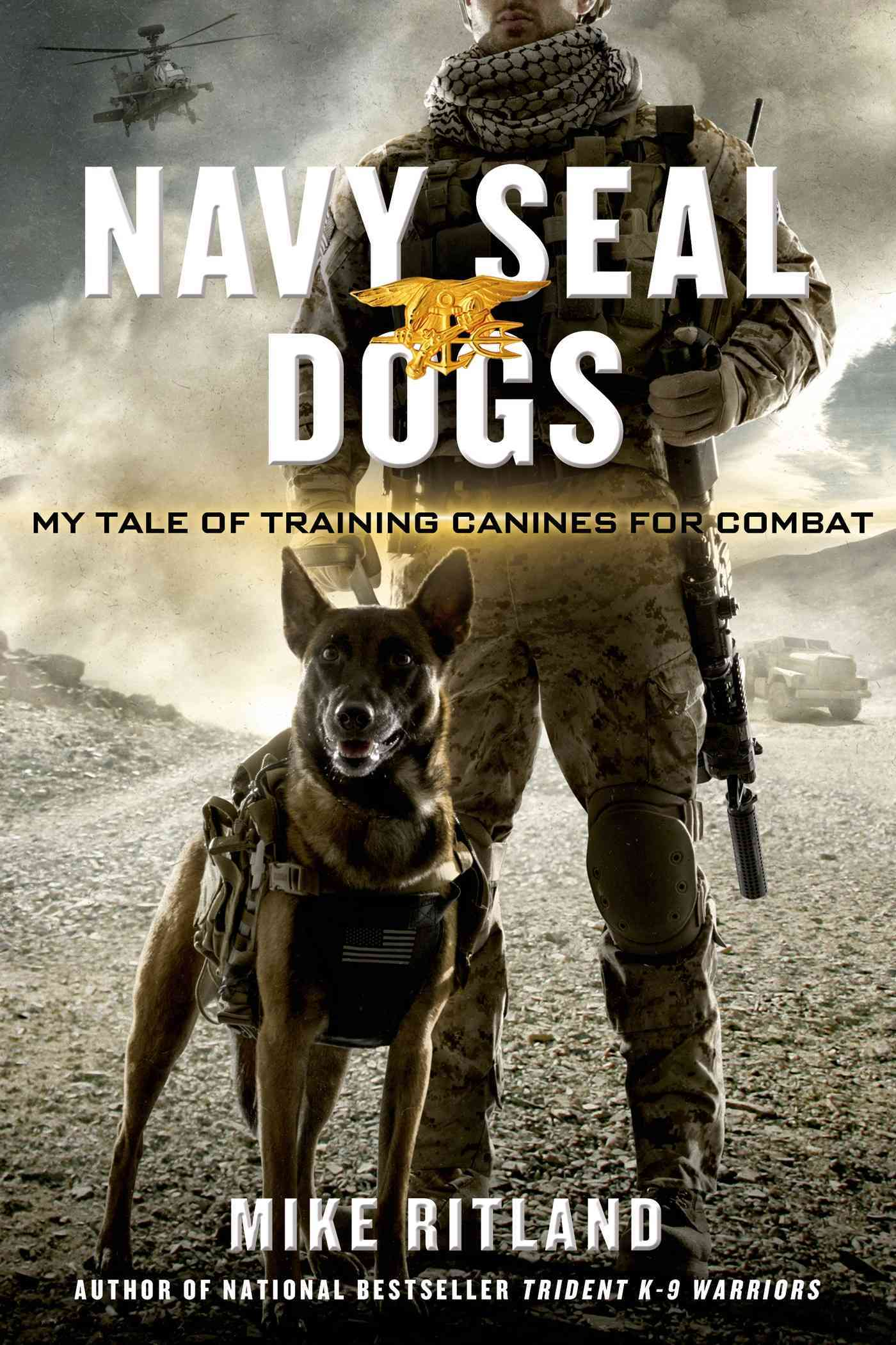Navy Seal Dogs By Ritland, Michael